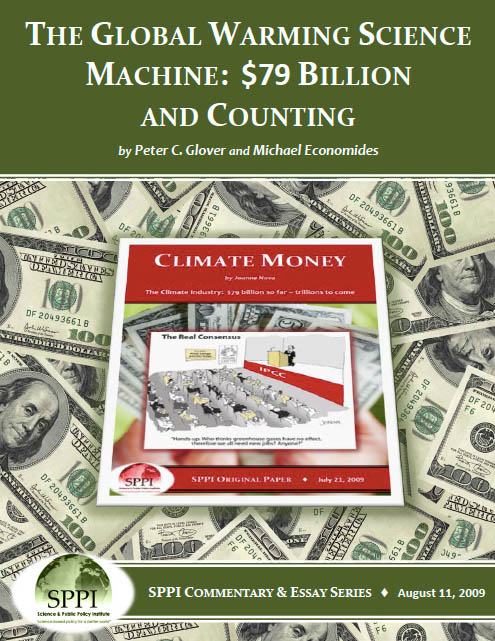 The Global Warming Science Machine: Billion and Countingÿ